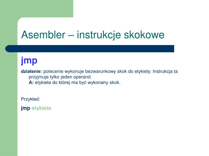Asembler – instrukcje skokowe
