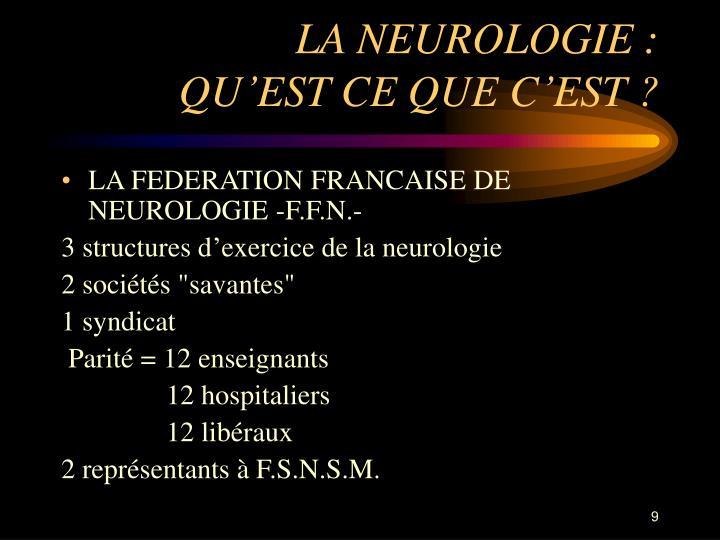 LA NEUROLOGIE :