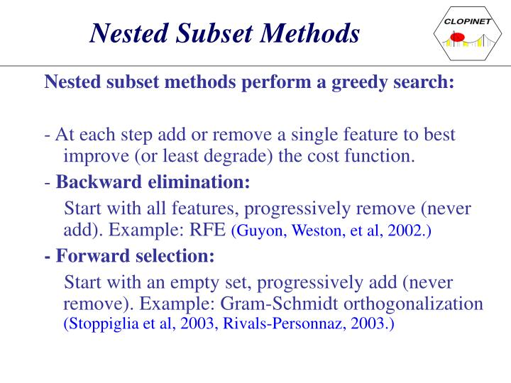 Nested Subset Methods