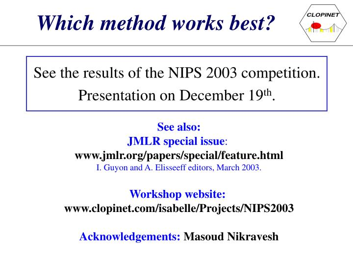 Which method works best?