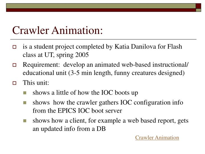 Crawler Animation: