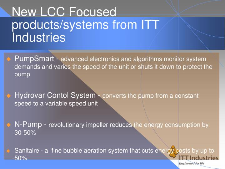 New LCC Focused products/systems from ITT Industries