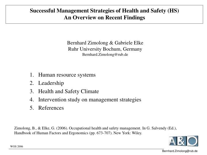 Successful Management Strategies of Health and Safety (HS)