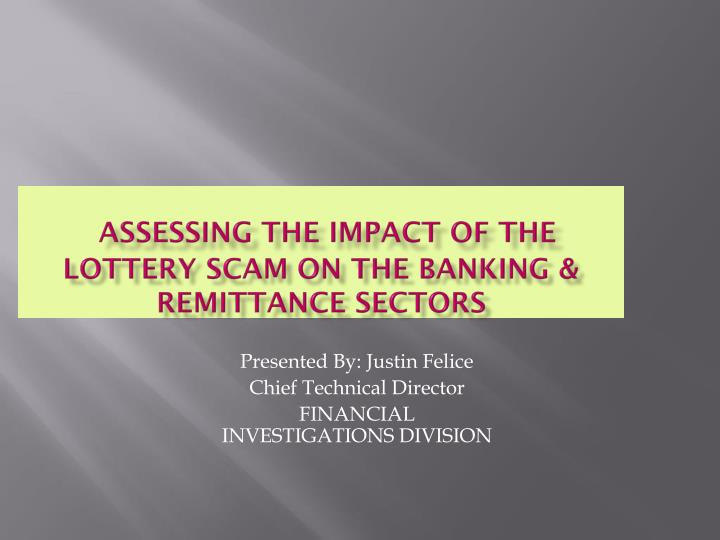 Assessing the impact of the lottery scam on the banking remittance sectors
