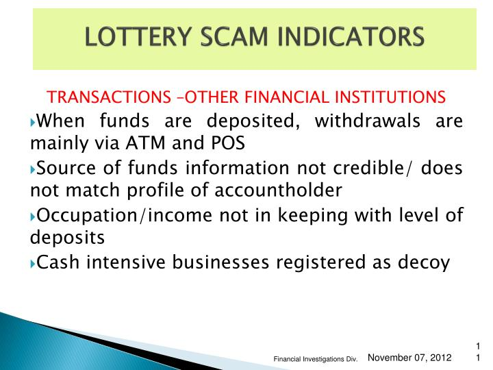 LOTTERY SCAM INDICATORS