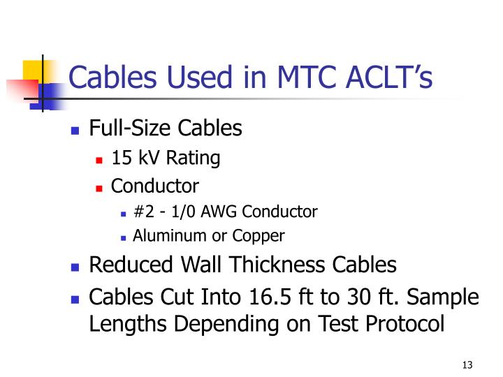Cables Used in MTC ACLT's
