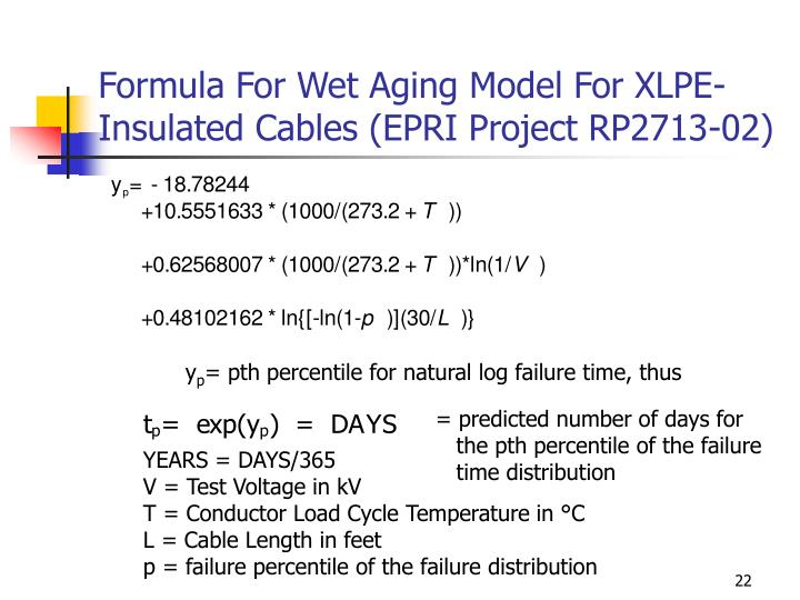 Formula For Wet Aging Model For XLPE-Insulated Cables (EPRI Project RP2713-02)
