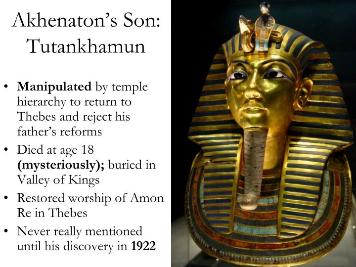 Akhenaton's Son: Tutankhamun