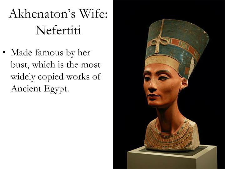 Akhenaton's Wife: Nefertiti