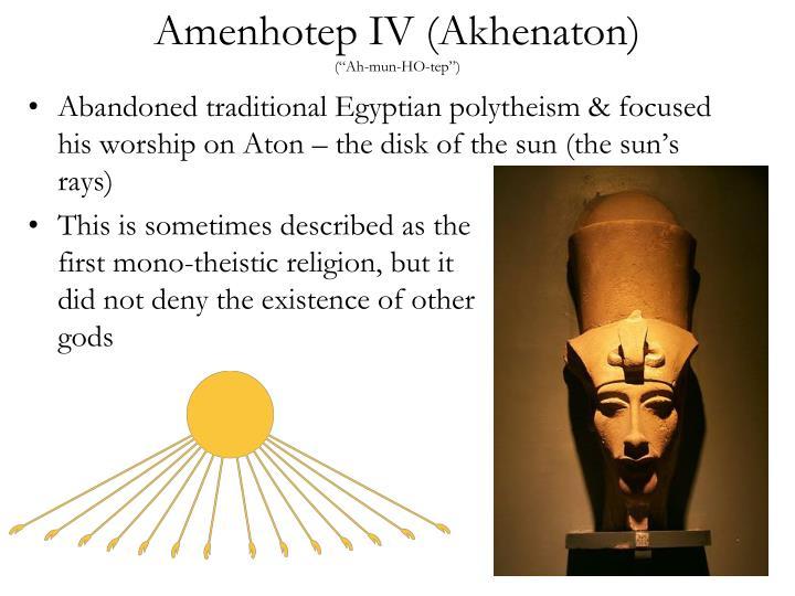 Amenhotep IV (Akhenaton)