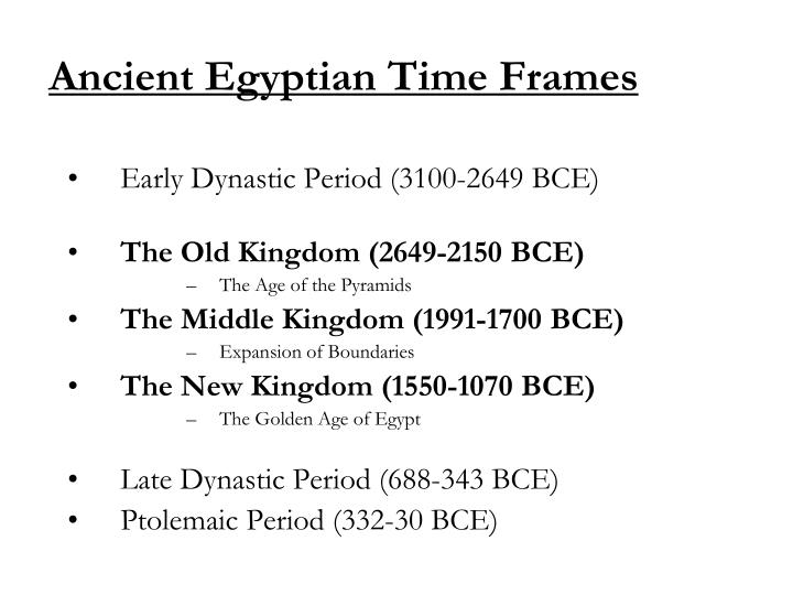 Ancient Egyptian Time Frames