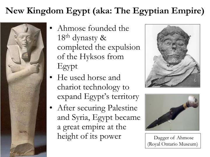 New Kingdom Egypt (aka: The Egyptian Empire)