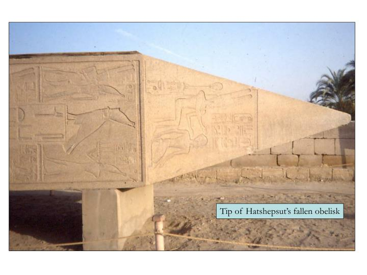 Tip of Hatshepsut's fallen obelisk