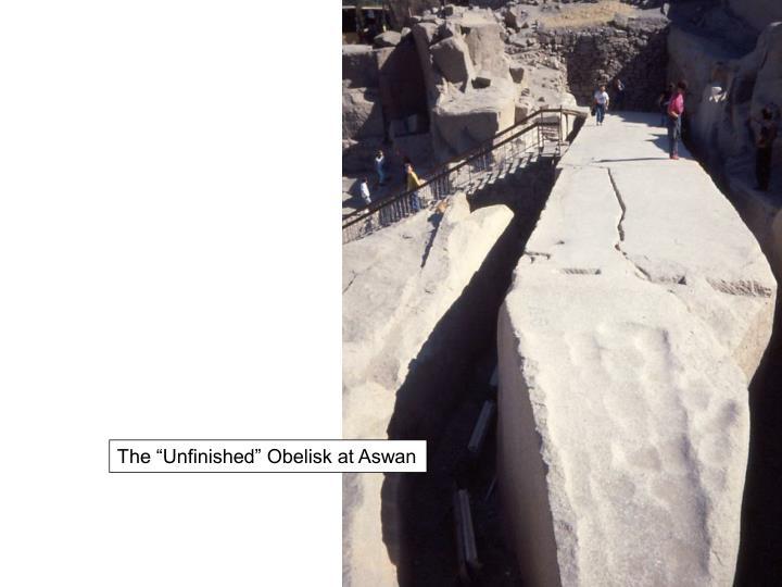 "The ""Unfinished"" Obelisk at Aswan"