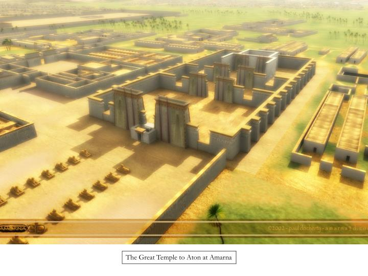The Great Temple to Aton at Amarna