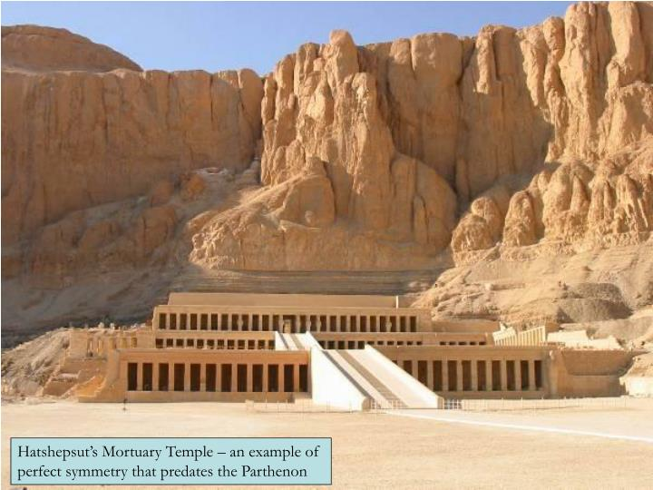 Hatshepsut's Mortuary Temple – an example of