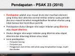 pendapatan psak 23 2010