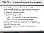 psak 6 0 instrumen keuangan pengungkapan