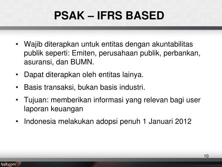 PSAK – IFRS BASED