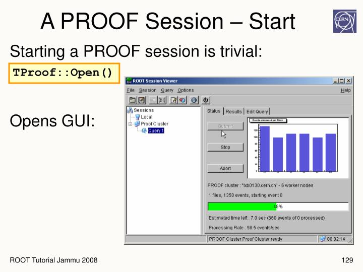 A PROOF Session – Start
