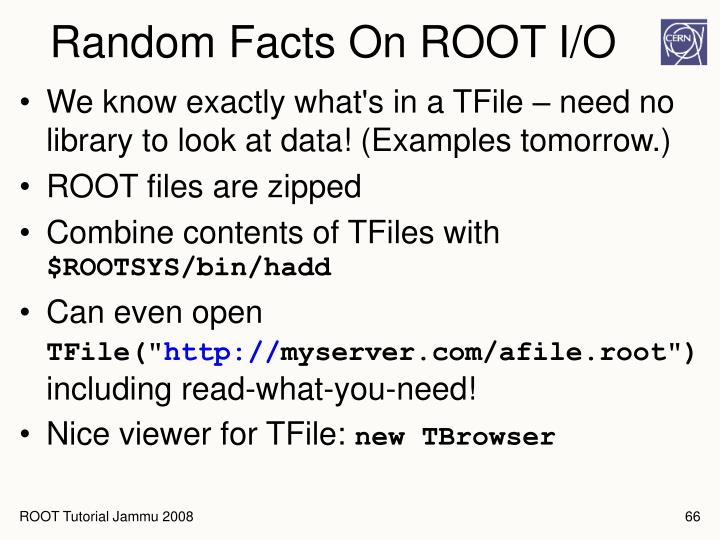 Random Facts On ROOT I/O