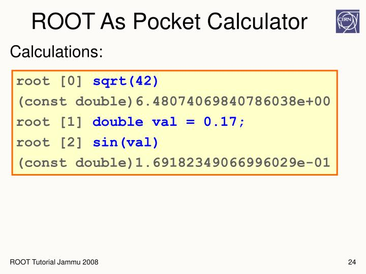 ROOT As Pocket Calculator