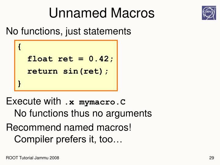 Unnamed Macros