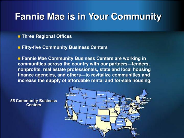Fannie Mae is in Your Community