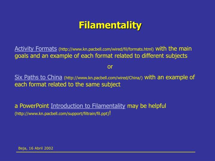 Filamentality