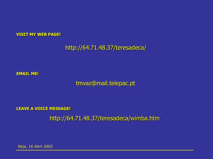 VISIT MY WEB PAGE!