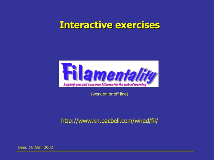 Interactive exercises