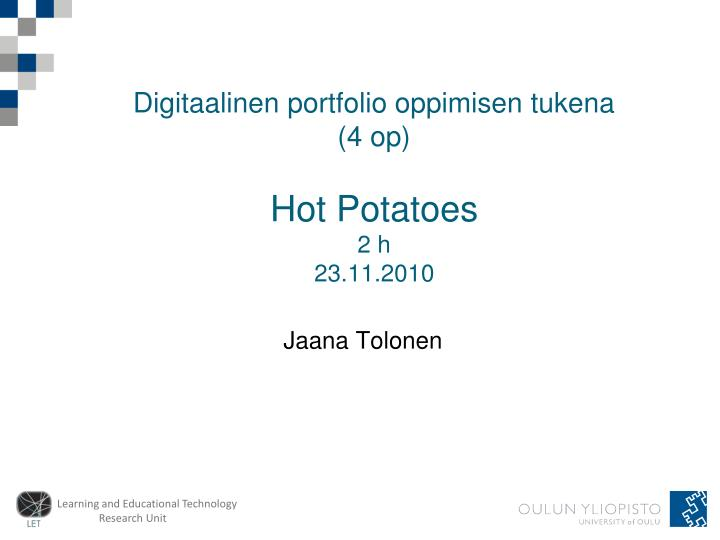 Digitaalinen portfolio oppimisen tukena 4 op hot potatoes 2 h 23 11 2010