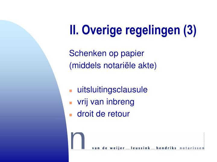 II. Overige regelingen (3)