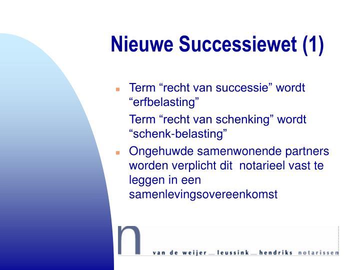 Nieuwe Successiewet (1)