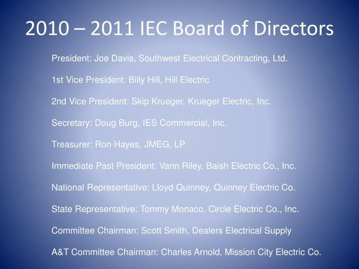 2010 – 2011 IEC Board of Directors
