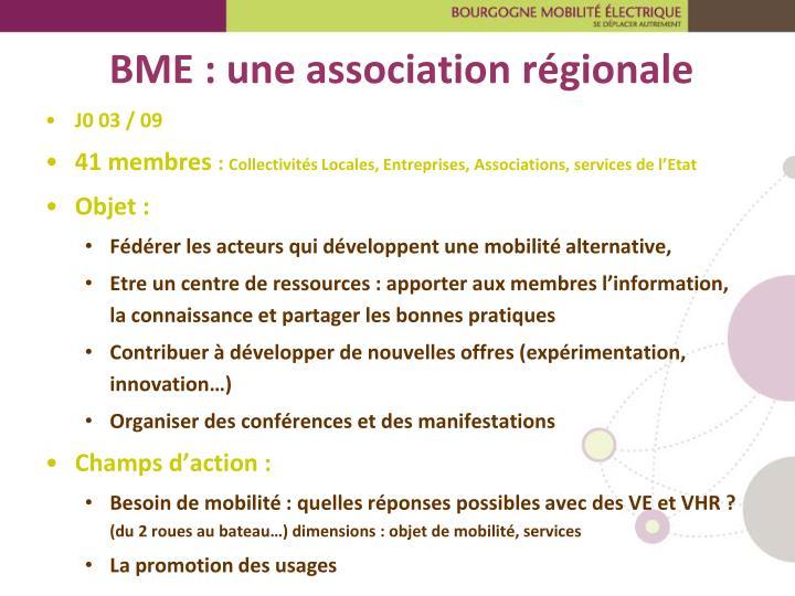 BME : une association régionale
