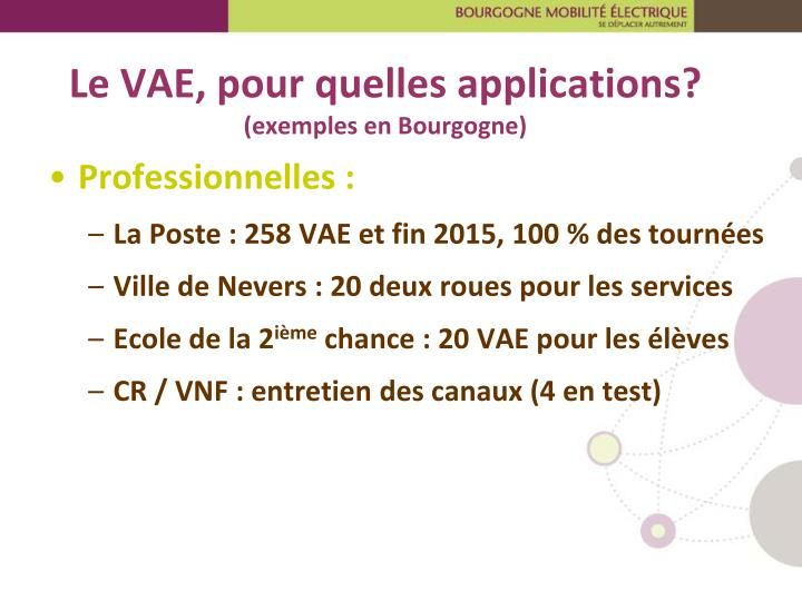 Le VAE, pour quelles applications?