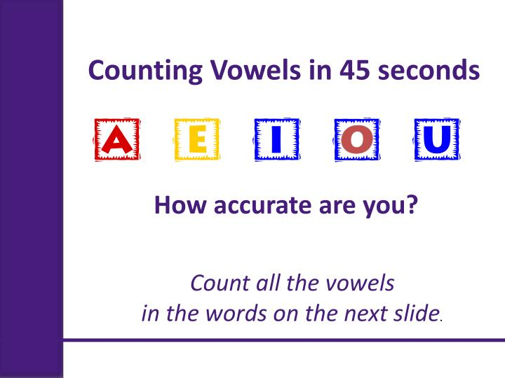 Counting Vowels in 45 seconds