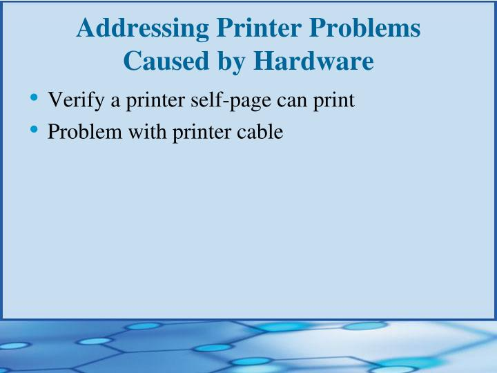 Addressing Printer Problems Caused by Hardware