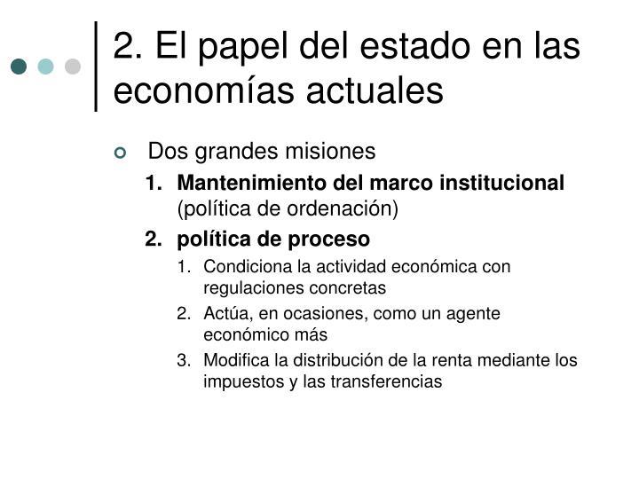 2. El papel del estado en las economías actuales