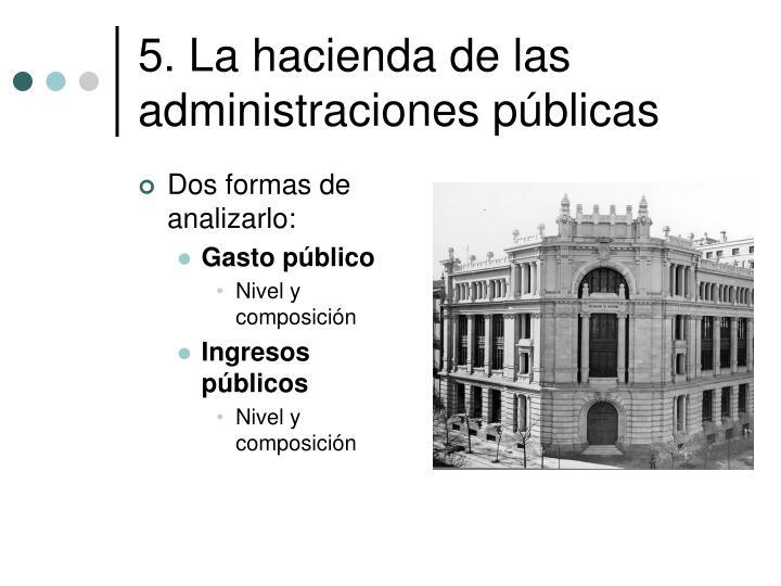 5. La hacienda de las administraciones públicas