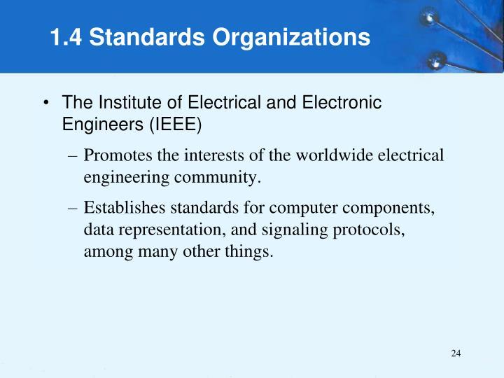 1.4 Standards Organizations