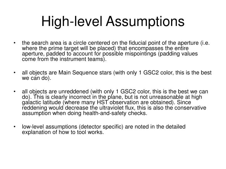 High-level Assumptions