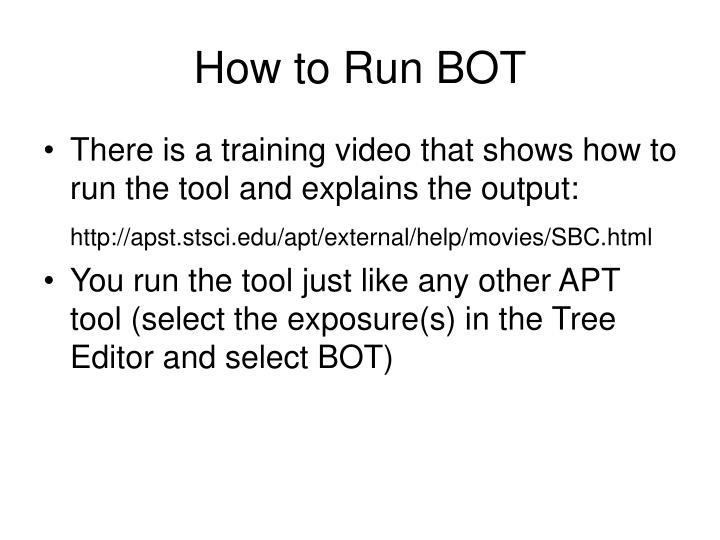 How to Run BOT