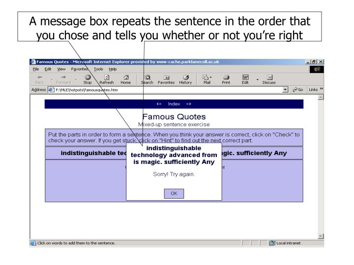 A message box repeats the sentence in the order that you chose and tells you whether or not you're right