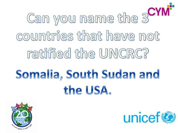 Somalia, South Sudan and the USA.