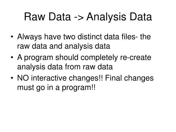 Raw Data -> Analysis Data
