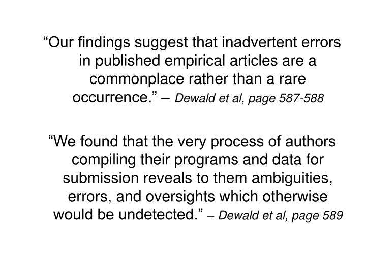 """Our findings suggest that inadvertent errors in published empirical articles are a commonplace rather than a rare occurrence."" –"