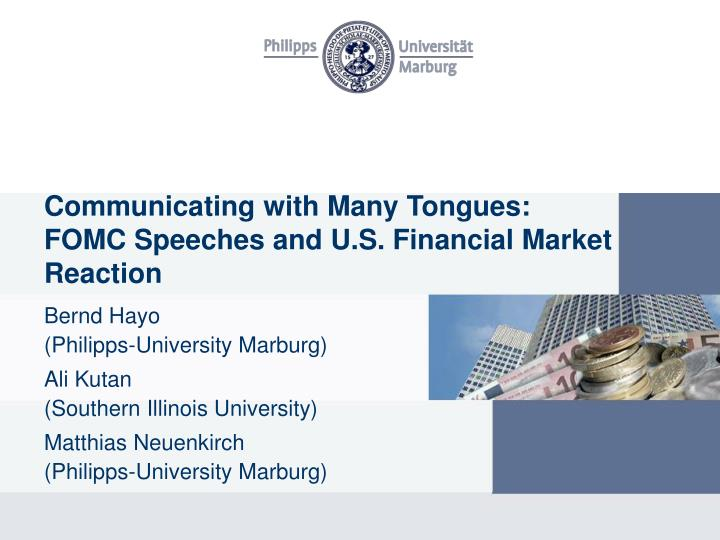 Communicating with many tongues fomc speeches and u s financial market reaction
