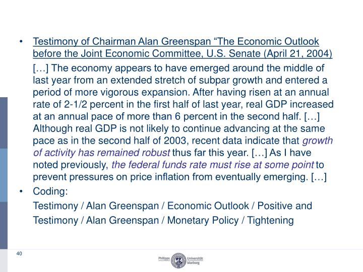 "Testimony of Chairman Alan Greenspan ""The Economic Outlook before the Joint Economic Committee, U.S. Senate (April 21, 2004)"